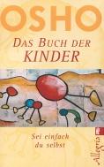 Das Buch der Kinder- Sei einfach Du selbst