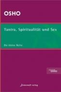 Tantra, Spiritualität & Sex
