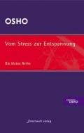 Vom Stress zur Entspannung